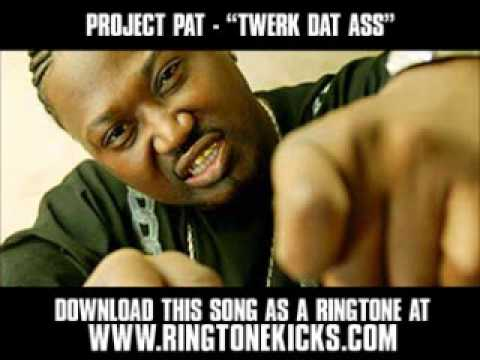 Project Pat ft. Webbie - Twerk Dat Ass [ New Video + Download ]
