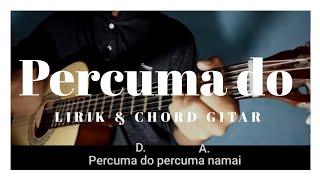 Percuma do (batak) chord gitar & lirik by joshua sinaga
