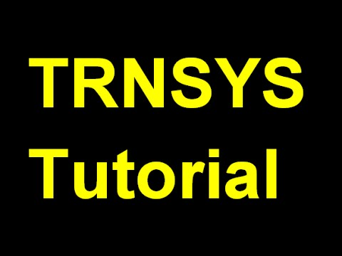 TRNSYS Tutorial #1:  Example Begin