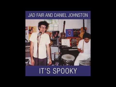 Jad Fair & Daniel Johnston - It's Spooky (FULL ALBUM) [1989]
