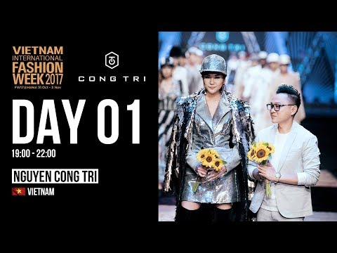 NGUYEN CONG TRI | VIETNAM INTERNATIONAL FASHION WEEK FALL WINTER 2017
