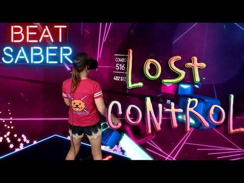 Beat Saber || Lost Control by Alan Walker ft. Sorana (Exp) First Attempt FULL COMBO || Mixed Reality