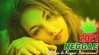 Música Reggae 2021 - O Melhor do Reggae Internacional -  Reggae Remix 2021 #12