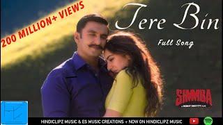 Tere Bin Full Song   S MMBA  Ranveer and Sara  Rahat Fateh Ali Khan Asees Kaur and Tanishk Bagchi