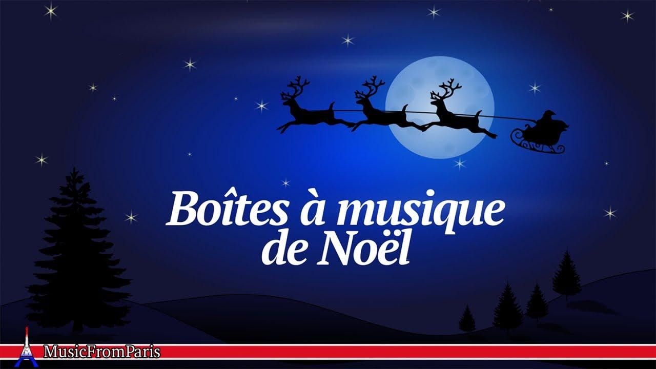 Joyeux Noel Musique Boîtes à Musique de Noël   Musique pour un Joyeux Noël   YouTube