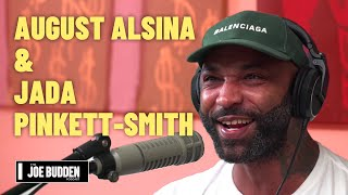 The August Alsina Jada Pinkett-Smith Breakdown | The Joe Budden Podcast