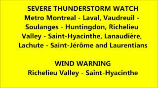 Weatheradio Canada - Wind Warning + Severe Thunderstorm Watch in Quebec (EAS #41) 08/09/2012