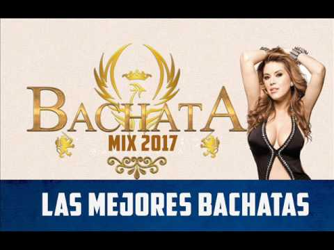 bachata 2017 bachata mix 2017 youtube. Black Bedroom Furniture Sets. Home Design Ideas