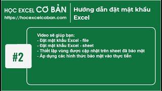 Học Excel cơ bản | #2 Hướng dẫn đặt mật khẩu Excel