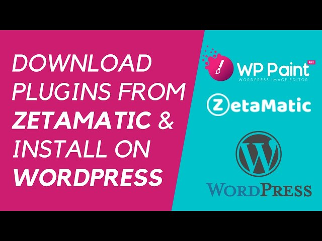 How to Download Plugins from ZetaMatic and Install on your WordPress Site