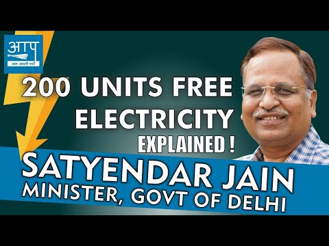 200 Units Free Electricity Explained by Delhi Power Minister | Satyendar Jain