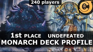 UNDEFEATED 1st Place MONARCH Deck Profile (240 players)