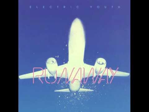 Electric Youth - Runaway