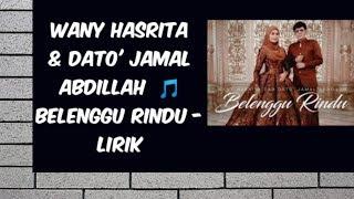 Wany Hasrita & Dato' Jamal Abdillah - Belenggu Rindu(lirik).mp3