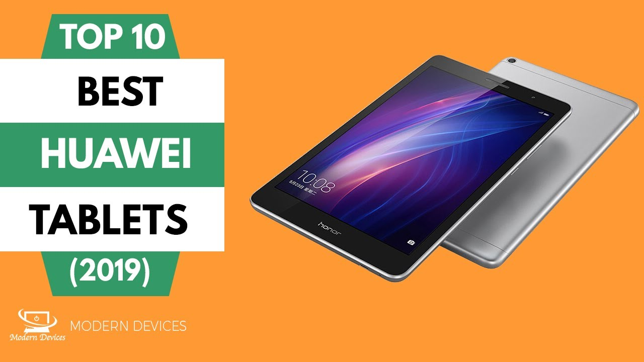 Huawei Tablets Top 10 New Best Collection 2019 Youtube