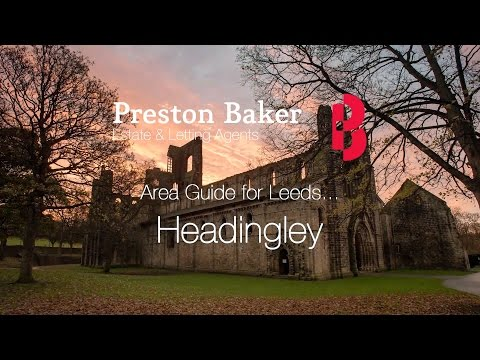 Headingley Local Area Guide - Where to live in Leeds? | Preston Baker