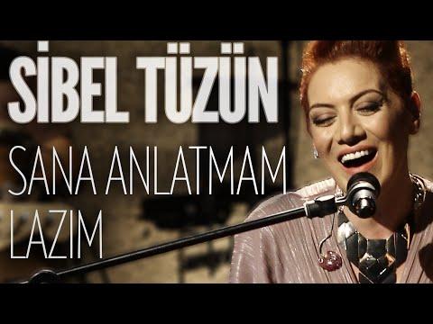 Sibel Tüzün - Sana Anlatmam Lazım (JoyTurk Akustik)