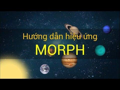 [Slide PowerPoint] - Hướng dẫn sử dụng hiệu ứng Biến hình - Morph transition - powerpoint 2016