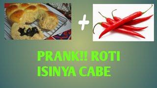Prank!!! Ketemen Gw Roti Isi Cabe