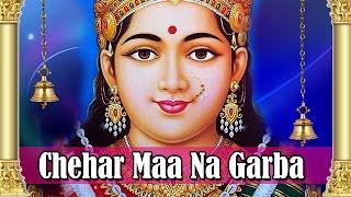 Chehar Mani Chundadi | Chehar Maa Nonstop Garba | Chehar Maa Songs
