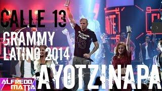 """""""Calle 13 Ayotzinapa"""" en Grammy Latino 2014 #YaMeCanse #LatinGRAMMY #AccionGlobalporAyotzinapa"""