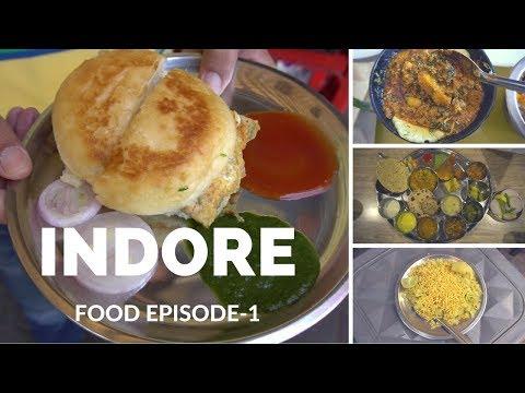 Indore, Madhya pradesh Food Journey Episode 1 | Breakfast, lunch and Dinner