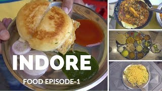 Indore, Madhya pradesh Food Journey Episode 1 | Breakfast, lunch and Dinner