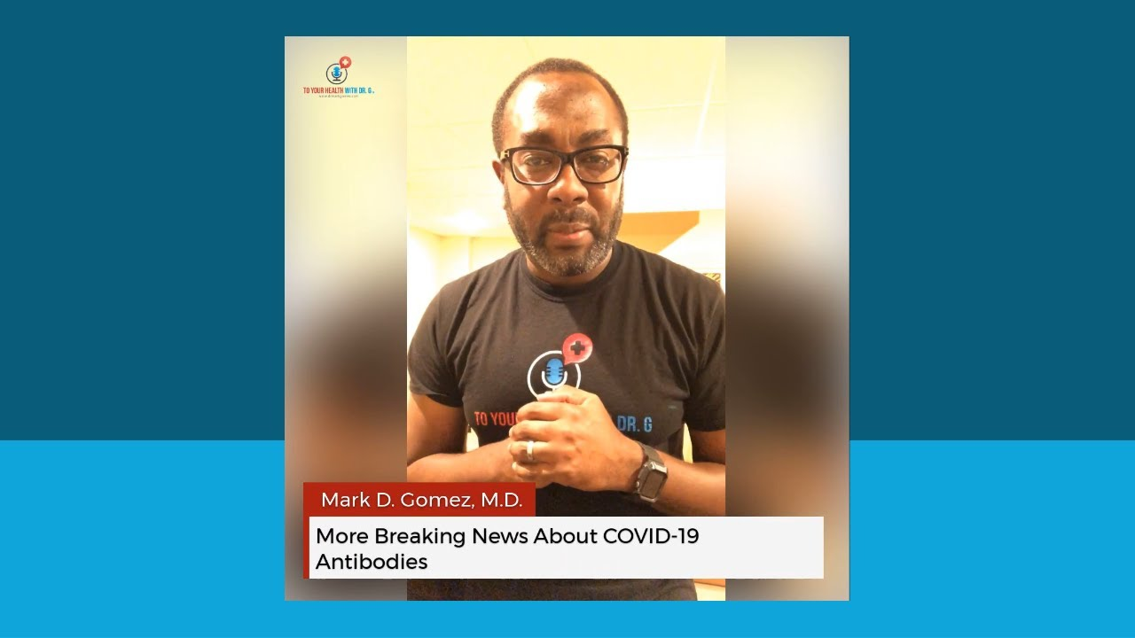 More Breaking News About COVID-19 Antibodies