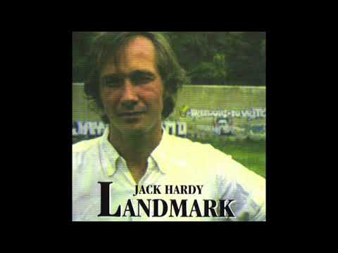 Jack Hardy – Landmark (1982) [2010 edition]