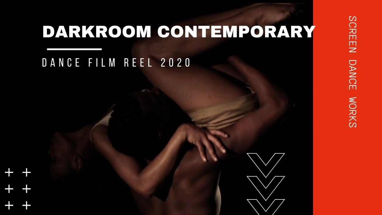 DARKROOM DANCE FILM REEL 2020, DANCE VIDEO