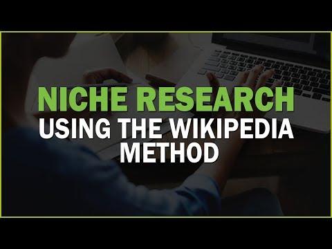 Niche Research using the Wikipedia Method