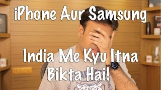 iPhone Aur Samsung India Me Kyu Bikta Hai (Hyderabadi Hindi)