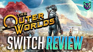 The Outer Worlds Nintendo Switch Review-Out of THIS World? (Video Game Video Review)