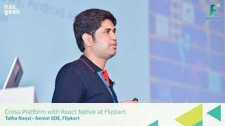 Cross Platform with React Native @ Flipkart