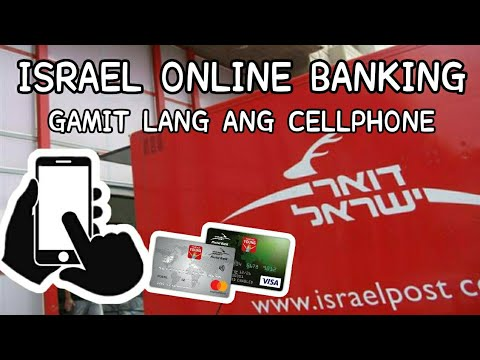 PAANO MAGREGISTER SA HOME BANKING SERVICE NG POST OFFICE ISRAEL/ DOAR ISRAEL? GAMIT ANG CELLPHONE