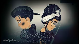 Sweater weather ~ msp version