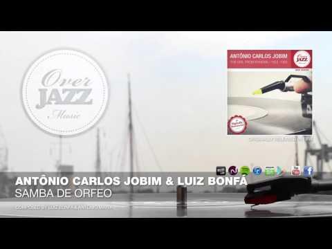 Antônio Carlos Jobim & Luiz Bonfá - Samba de Orfeo (1959)