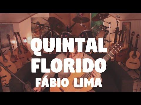 Quintal Florido - Fabio Lima
