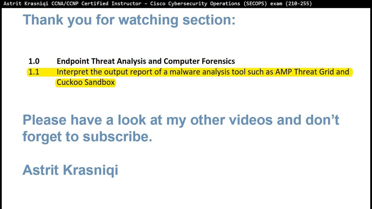 CCNA SECOPS 210-255 - Exam topic secion 1 1 AMP Threat Grid and Cuckoo  Sandbox