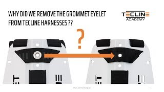 Why did we remove the grommet eyelet from our harnesses? | Tecline Knowledge