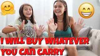 😃I WILL Buy WHATEVER You Can CARRY! Emma and Ellie 🤗