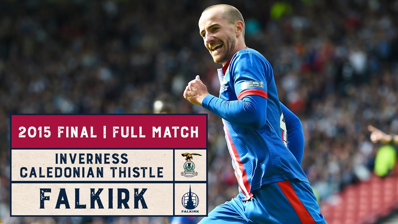 Classic Final | Inverness Caledonian Thistle v Falkirk | 2015 Scottish Cup Final | Full Match