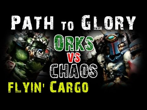 Path to Glory Campaign - Orks vs Chaos Game 4 Flying Cargo