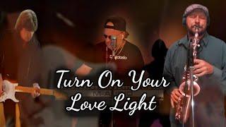 Turn On Your Love Light🇺🇸🎷Bobby Blue Bland (Mark Wade) bluesrocker6L6gc Collaboration