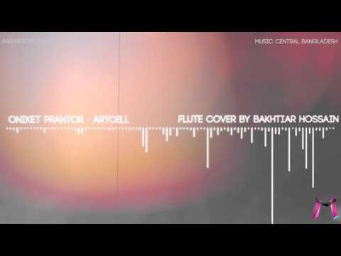Oniket Prantor - Artcell (Flute Cover by Bakhtiar Hossain)