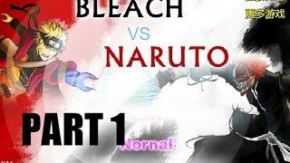 Bleach vs. naruto part 1