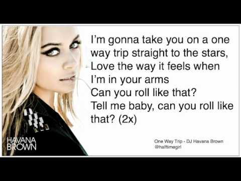 One Way Trip - DJ Havana Brown FULL EP (Lyrics) (HQ ...