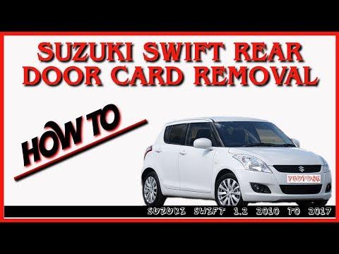 HOW TO REMOVE SUZUKI SWIFT REAR DOOR CARD AND SPEAKER