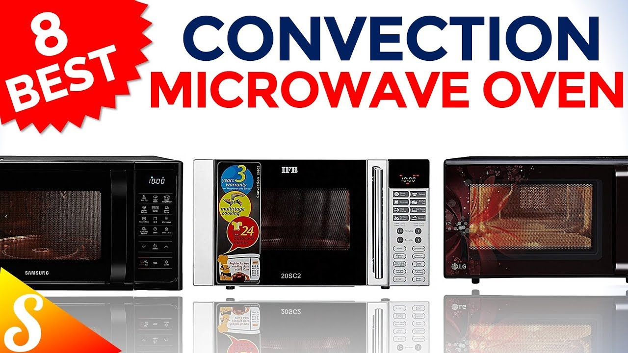 8 Best Convection Microwave Ovens In India With Price Grill Oven Brands