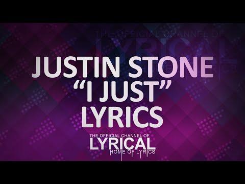 Justin Stone - I Just (Prod. Strong Symphony) Lyrics